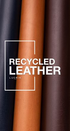 Recycled leather is obtained from natural leather offcuts. These are shredded and reconditioned to derive the recycled or regenerated leather. Relatively resistant, it will have the same texture as non-restored leather. This manufacture can be considered as recycling. Recycled Leather, Leather Craft, Leather Texture, Natural Leather, Purpose, Restoration, Recycling, Iphone, Leather Crafts