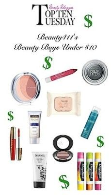 Top Ten Beauty Buys Under $10! Pin this to your board and share! #beauty