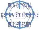 The Bullet Fairy,