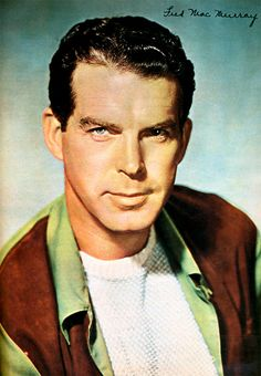 Fred MacMurray, quite a hunk back in the day.