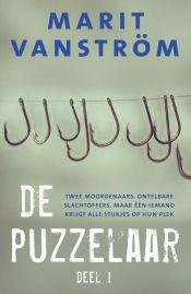 Marit Vanström - De puzzelaar 1 Thrillers, Cover, Books, Libros, Thriller Books, Book, Book Illustrations, Libri