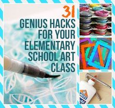 31 Genius Hacks For Your Elementary School Art Class... I'm not an art teacher, but we definitely do a lot of art in my class, and this is very useful!