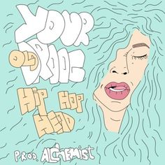 Your Old Droog - Hip-Hop Head (Prod Alchemist) (Stream)Your Old Droog - Hip-Hop Head (Prod Alchemist) (Stream)