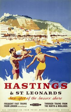 'Hastings & St Leonards', BR poster, c by . Museum quality art prints with a selection of frame and size options, canvases, postcards and mugs. SSPL Science and Society Picture Library British Travel, British Seaside, Posters Uk, Railway Posters, National Railway Museum, Tourism Poster, Seaside Resort, Sea Art, Vintage Travel Posters