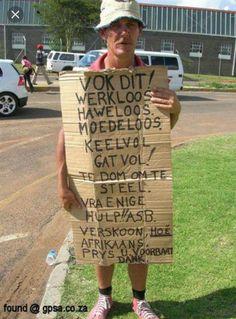 South Africa-familiar sight sadly- no work.