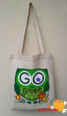 Owl Go Green Tote Bag Un bolso con mensaje verde es el que te ofrece esta vez Sweet Crafts. Deja de utilizar esas bolsas plásticas y empieza a usar productos reutilizables como esta linda y práctica bolsa de lona con decorado de un búho que promueve la conservación del Medioambiente. #owl #ecología #reuse #pinturacountry Técnica: Acrílico sobre lona