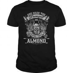 ALMOND ALMONDYEAR ALMONDBIRTHDAY ALMONDHOODIE ALMONDNAME ALMONDHOODIES  TSHIRT FOR YOU
