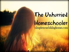 The Unhurried Homeschooler - even though designed for homeschoolers, it has some great points for parenting in general