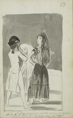 Francisco Goya   Just Because She Is Asked If Her Mother Is Well She Acts Like a Tigress   1796–97   The Morgan Library & Museum