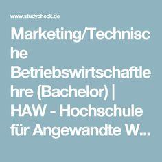 Marketing/Technische Betriebswirtschaftlehre (Bachelor)   HAW - Hochschule für Angewandte Wissenschaften Hamburg