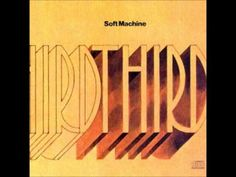 Soft Machine - Third (Full Album)
