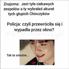 Asian Meme, Polish Memes, Funny Mems, Kdrama Memes, Kpop, I Love Bts, Just Smile, Read News, Wtf Funny