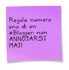 #Blogging: regola Number One!
