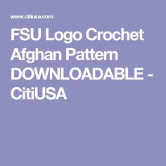 FSU Logo Crochet Afghan Pattern DOWNLOADABLE - CitiUSA