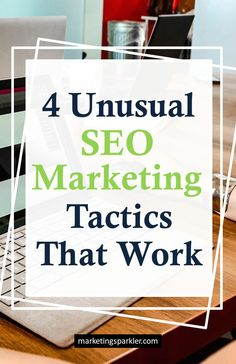 There are some unusual SEO marketing tactics that you can use for your content. They'll help you to increase targeted traffic to your website significantly.