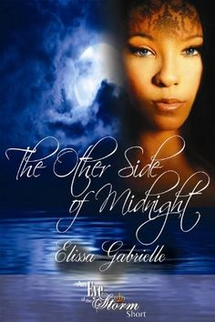 The Other Side of Midnight (An Eye of the Storm Short) by Elissa Gabrielle, http://www.amazon.com/dp/B00IFTZ9Q8/ref=cm_sw_r_pi_dp_0yVStb1VK98MY