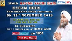 30th November Schedule of Tata Sky Active Devotion Gurbani Channel..  Watch Channel no 1051 on Tata Sky to listen to Gurbani 24X7.. Give A Missed Call On 09290192901 Facebook - https://www.facebook.com/nirmolakgurbaniofficial/ Twitter - https://twitter.com/GurbaniNirmolak Downlaod The Mobile Application For 24 x 7 free gurbani kirtan - Playstore - https://play.google.com/store/apps/details?id=com.init.nirmolak&hl=en App Store…