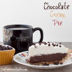 Chocolate Cream Pie recipe from {Whatever You Do} http://www.orwhateveryoudo.com/2013/02/chocolate-cream-pie.html