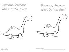 dinosaur, dinosaur what do you see...and other books and activities