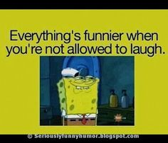 #SpongeBob Meme - Everything is funnier when you are not allowed to laugh! True :D