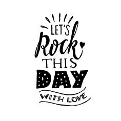 let's rock this day with love Hug Quotes, Rock Quotes, Words Quotes, Best Quotes, Sayings, The Words, Positive Vibes, Positive Quotes, Yoga Lyon