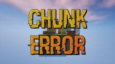 Chunk Error Map Thumbnail
