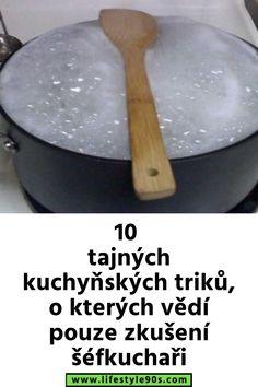 10 tajných kuchyňských triků, o kterých vědí pouze zkušení šéfkuchaři Kitchen, Food, Cooking, Kitchens, Essen, Meals, Cuisine, Yemek, Cucina