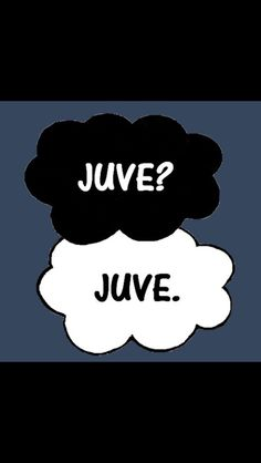 Juve is ALWAYS the answer!