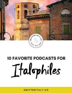 10 podcasts every Italophile needs in their life! Sharing my short list of the favorites I recommend when you are looking for a dose Italy inspiration. Click through to read! Sorrento Italy, Naples Italy, Sicily Italy, Capri Italy, Venice Italy, How To Speak Italian, Italian Words, Language Study, Learn A New Language