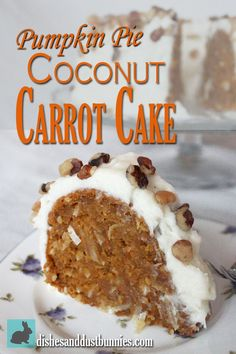 It's difficult to give a good enough description in order to do this cake justice. It's just like having pumpkin pie.. but its also a carrot cake - with coconut! And it's soo yummy!