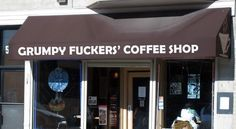 Grumpy Fuckers' Coffee Shop opened its door yesterday and was overwhelmed by demand.