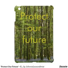 'Protect Our Future' - Customizable Case For The iPad Mini Ipad 1, Ipad Mini, Ipad Case, Future, Products, Future Tense, Gadget
