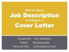 Prepare a Cover Letter using a Job Description by Amy Hebdon via slideshare