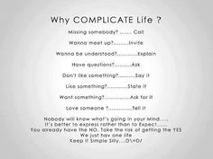 I really like this one: Keep Life Simple Silly....:-) #Quote for the night