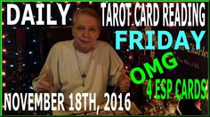 Here is your Tarot Card Reading for Friday November 18th, 2016 Horoscope, with 4 ESP Cards.