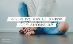 When we kneel down God shows up. What He did that day proved that we dont have to know what to do or what to say; we simply have to be willing to allow God to use us for His glory.  - Renee Davis is our guest today at (in)courage and we hope you'll join us too! Just click the link in our profile to get to the full post.