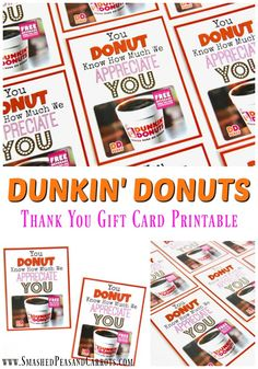 This Dunkin Donuts Thank You Printable is such a cute idea for Teacher Appreciation Week!