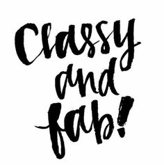 Moto we should all follow at the weekend: Classy and Fab!