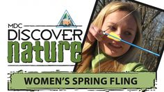 Women's Spring Fling in Missouri Offers Clinics on Archery, Fishing, Canoeing and Other Skills http://www.womensoutdoornews.com/2015/03/womens-spring-fling-missouri-offers-clinics-archery-fishing-canoeing-skills/
