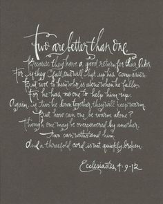 Ecclesiastes 4:9-12 - our reading