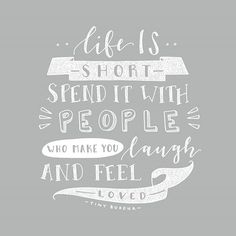 "Treasure every minute. #peopleyoulove #handlettering #gabrijoystudios ""Life is short, spend it with people who make you laugh and feel loved."" Friendship quote, friendship hand lettering, friends quote"