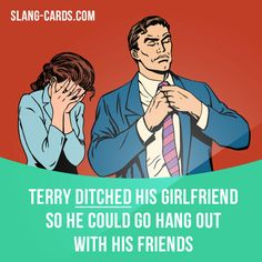 """Ditch"" means to leave an unwanted person, place or thing behind. Example: Terry ditched his girlfriend so he could go hang out with his friends. Get our apps for learning English: learzing.com"