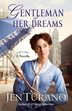 Jen Turano - Gentleman of Her Dreams / #awordfromjojo #Christianfiction #JenTurano