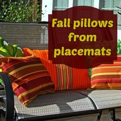 Fall pillows from placemats and dish towels