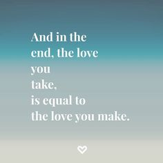 Inspirational Quotes: Wise words from the Beatles! #Love #quote #Inspiration