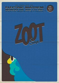 Retro #Muppet concert poster of Dr. Teeth and the Electric Mayhem (Zoot: Saxophone) by Michael De Pippo.