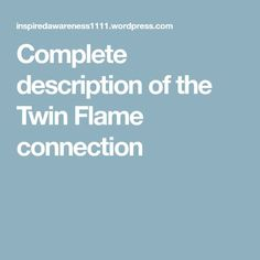 Complete description of the Twin Flame connection