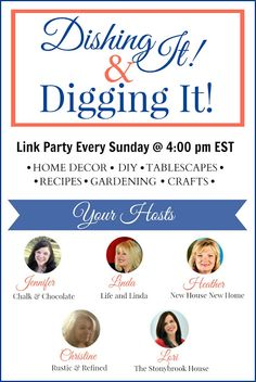 Dishing It & Digging It Link Party