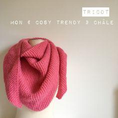 Tuto tricot : un cosy trendy qui monte vite vite vite – Châle – Caro Tricote