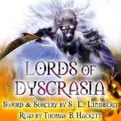 S E Lindberg and Thomas B Hackett Audio Book of Lords of Dyscrasia Available March 2015 The Golem, Magical Power, Sword And Sorcery, Sci Fi Fantasy, Underworld, Audio Books, Horror, Fiction, Spirituality